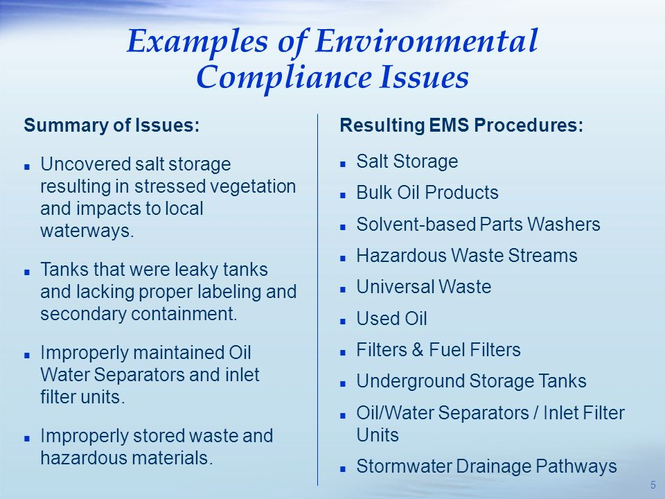 Examples of Environmental Compliance Issues Impact to Stormwater (Salt Containing Prussian Blue) Impact to Storm Water 6
