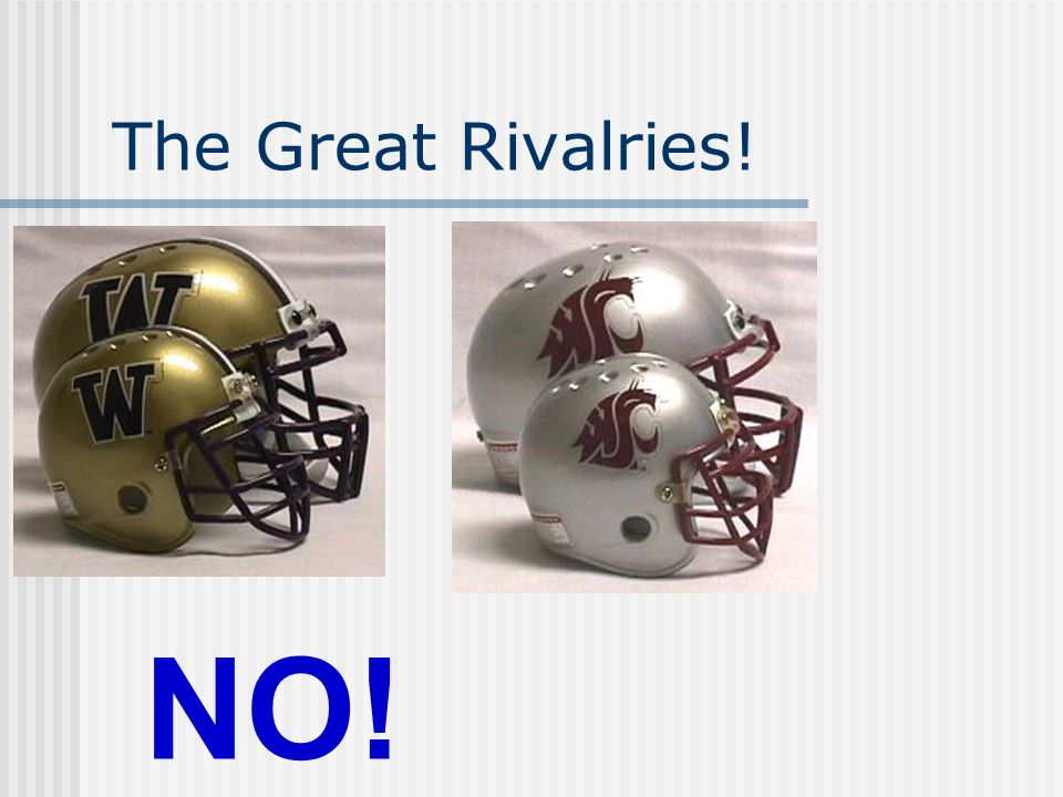 The Great Rivalries! NO!