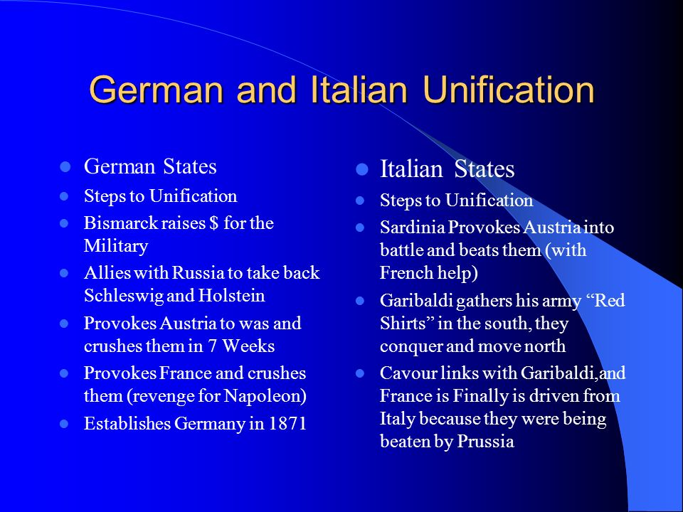 German and Italian Unification German States Obstacles to Unification – Austria- they are a powerful German State with a different agenda than Prussia