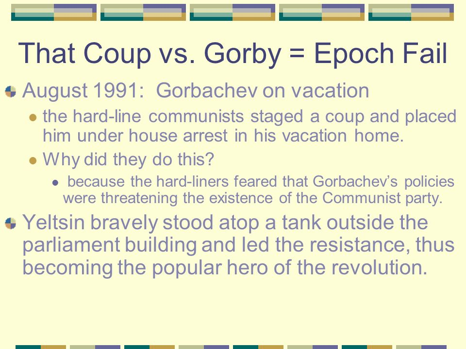 Revolution in Russia December 1990: Gorbachev appointed a few hard-liners to government positions hoping to stop the tide of rebellion. Hard liners ve