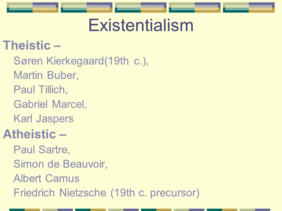 Philosophy and Religion Existentialism Roman Catholicism Protestantism
