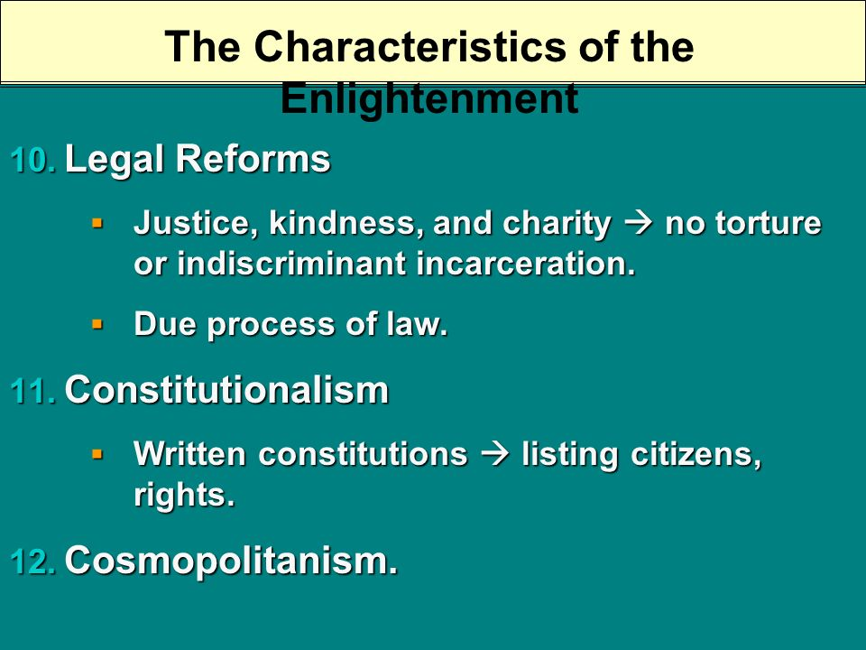 The Characteristics of the Enlightenment 7.