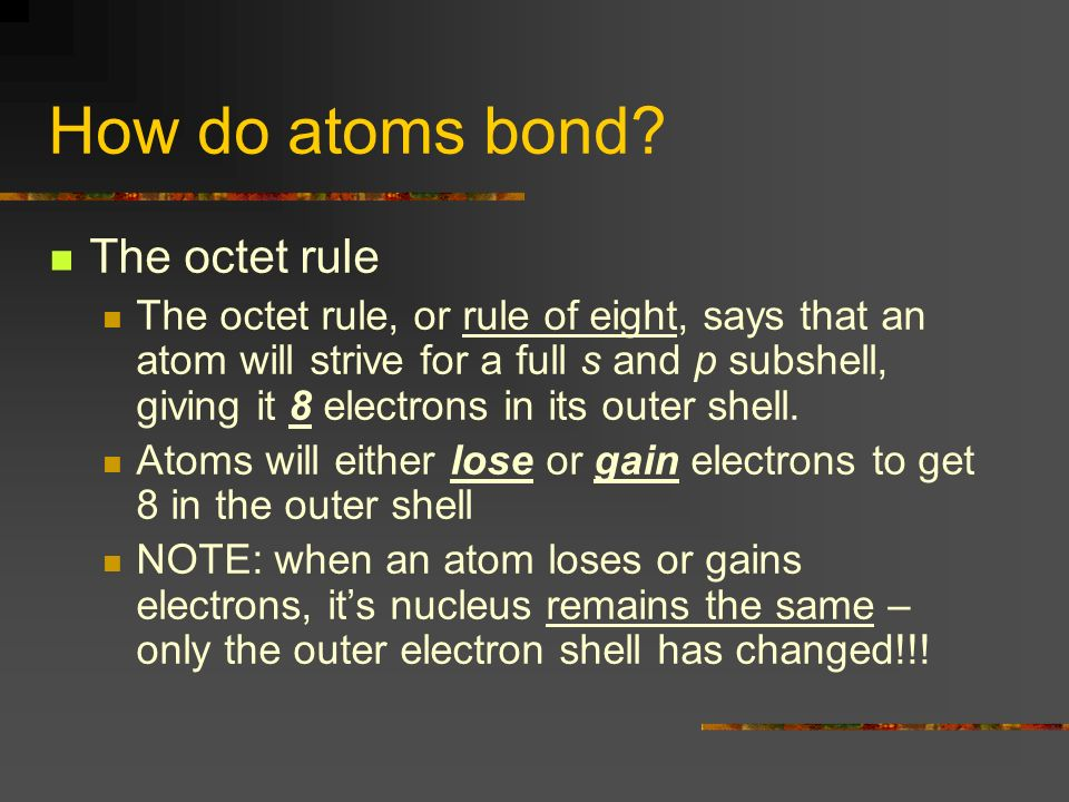 How do atoms bond.