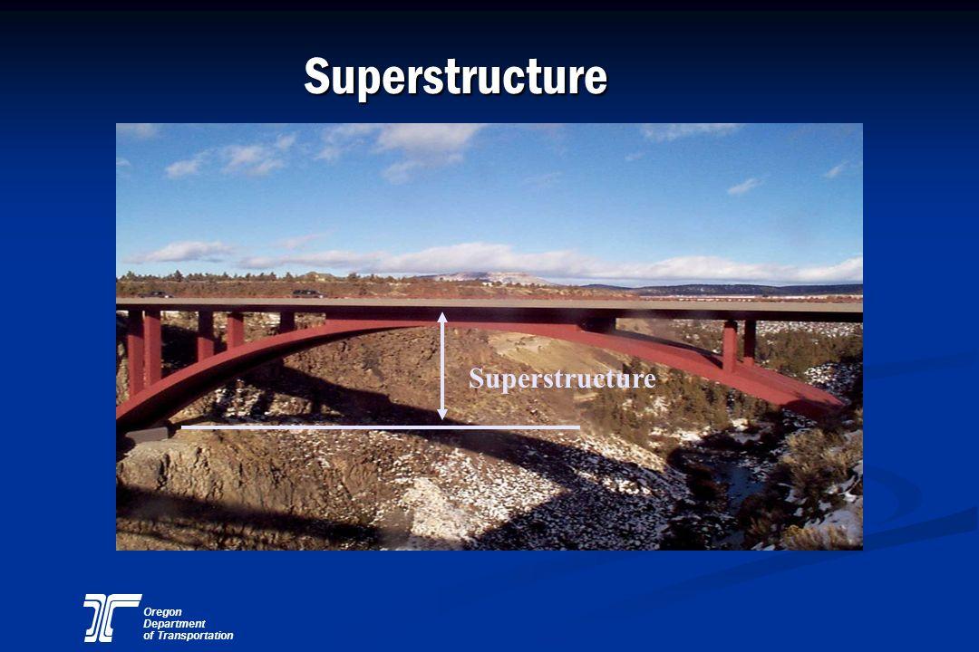 Oregon Department of Transportation Superstructure Superstructure
