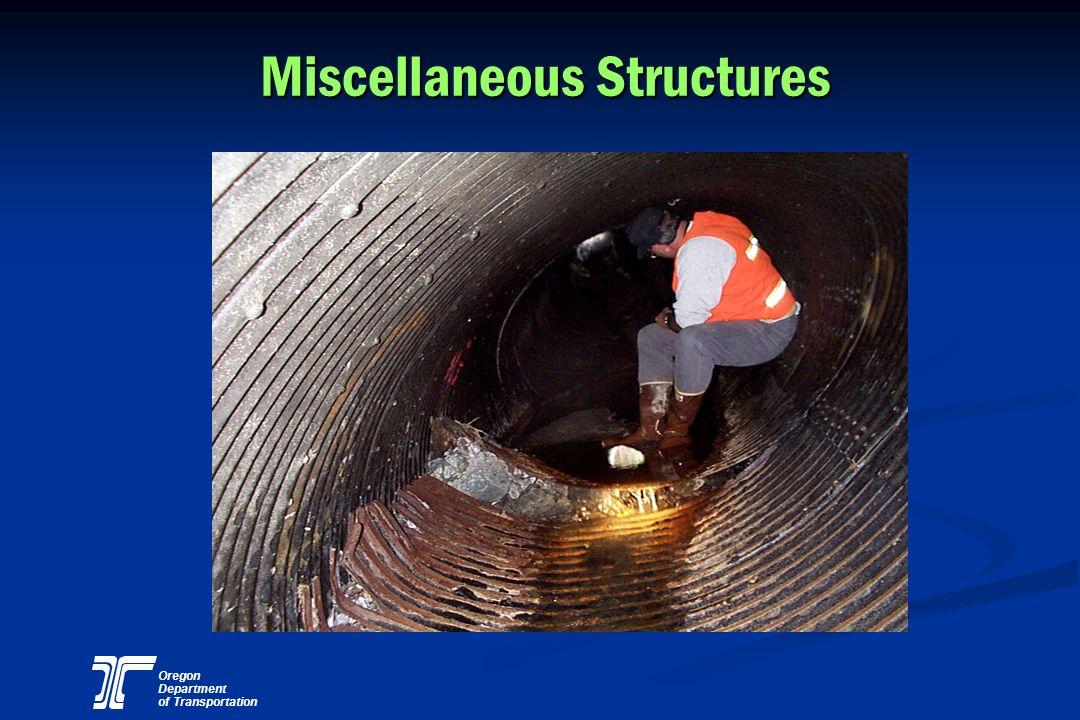 Oregon Department of Transportation Miscellaneous Structures