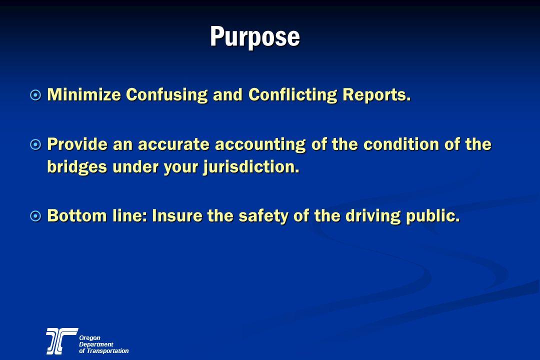 Oregon Department of Transportation Standard Bridge Tagging Procedure (Example) ODOT 1 GLB 2/28/0110:58 AM ODOT 2/28/01 2 IS 3:15 PM