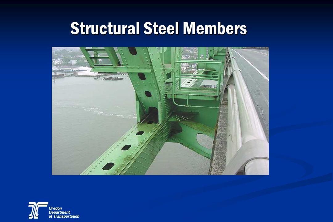 Oregon Department of Transportation Structural Steel Members