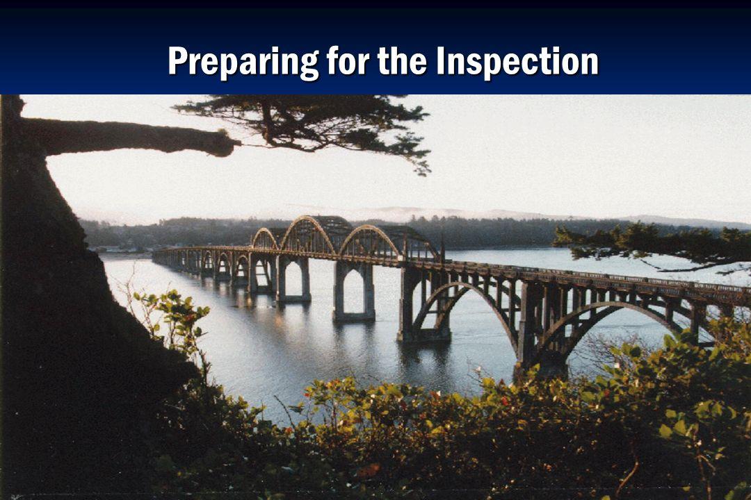 Oregon Department of Transportation Preparing for the Inspection Preparing for the Inspection