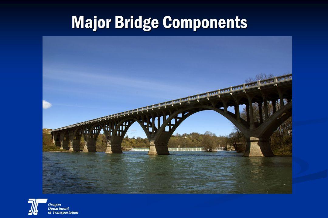 Oregon Department of Transportation Major Bridge Components