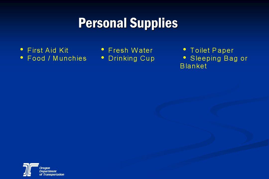 Oregon Department of Transportation Personal Supplies