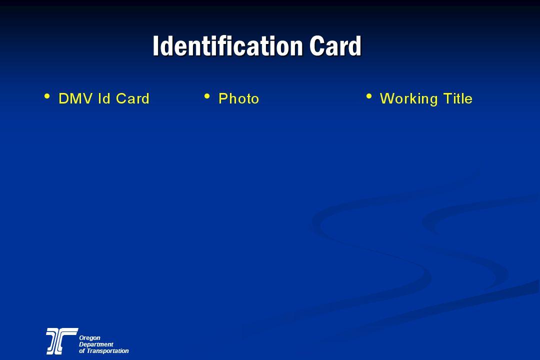 Oregon Department of Transportation Identification Card