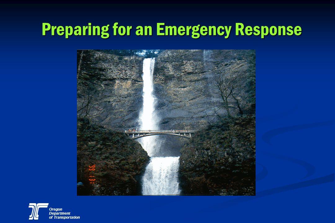 Oregon Department of Transportation Preparing for an Emergency Response