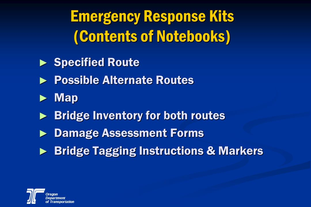 Oregon Department of Transportation Emergency Response Kits (Contents of Notebooks) Specified Route Specified Route Possible Alternate Routes Possible
