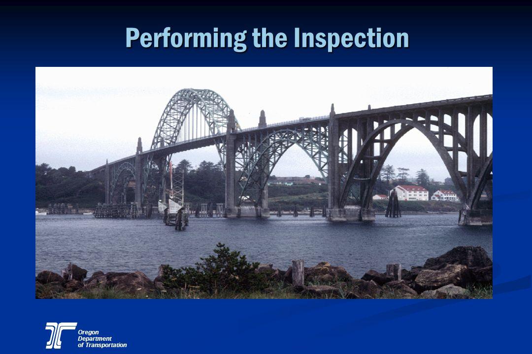 Oregon Department of Transportation Performing the Inspection Performing the Inspection