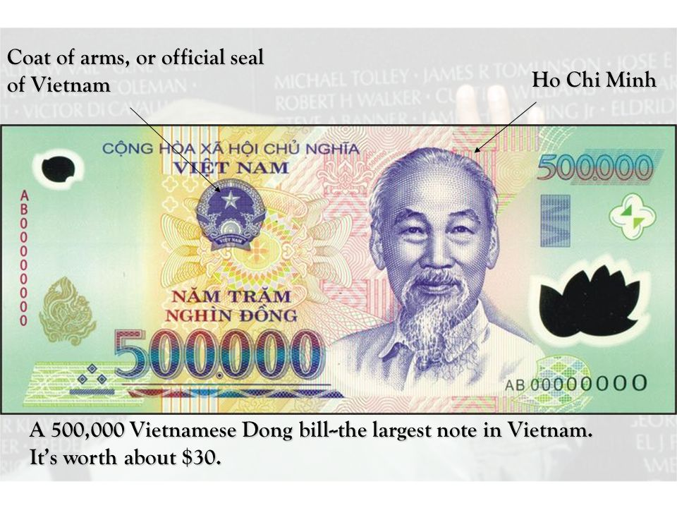 A 500,000 Vietnamese Dong bill--the largest note in Vietnam.