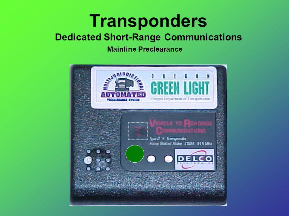 Mainline Preclearance Transponders Dedicated Short-Range Communications