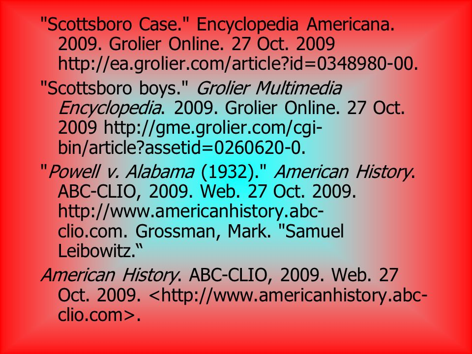 Scottsboro Case. Encyclopedia Americana Grolier Online.