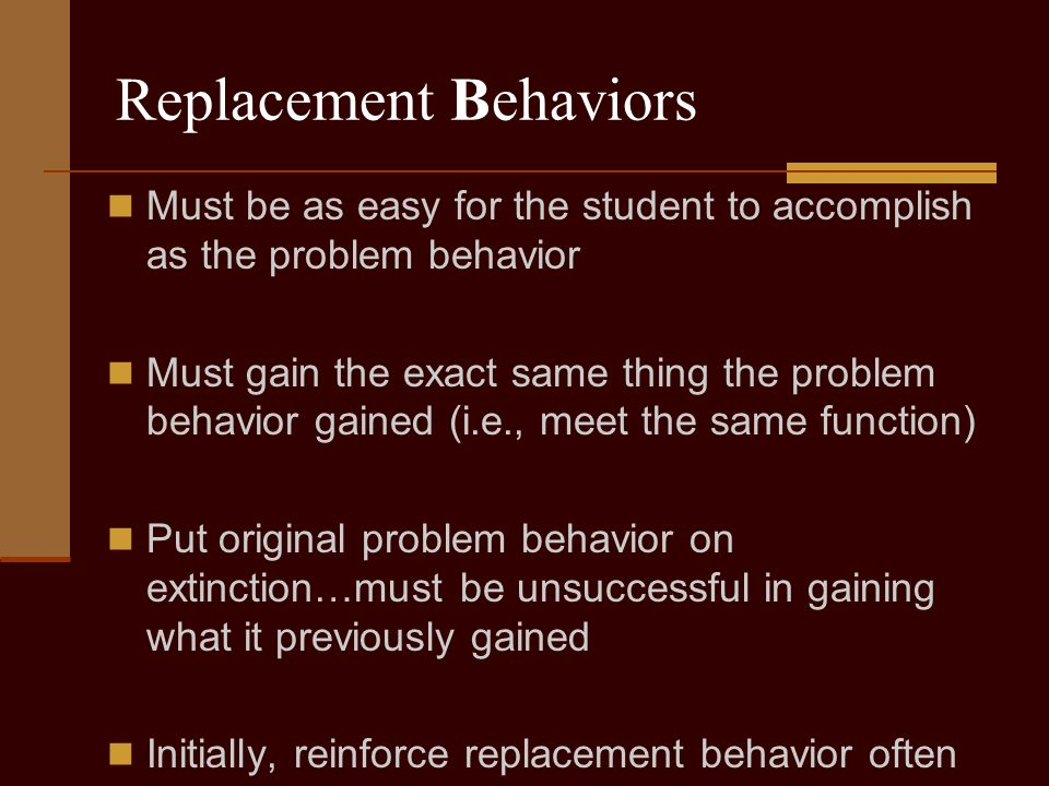 Escape/Avoidance Potential Interventions Reinforce for compliance…frequently.