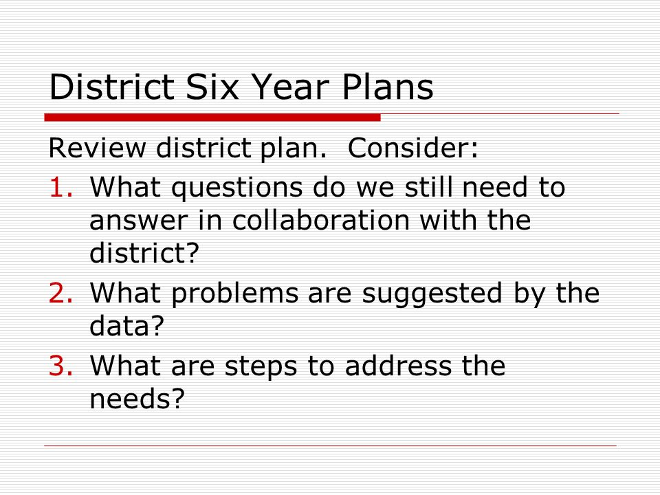 District Six Year Plans Review district plan.
