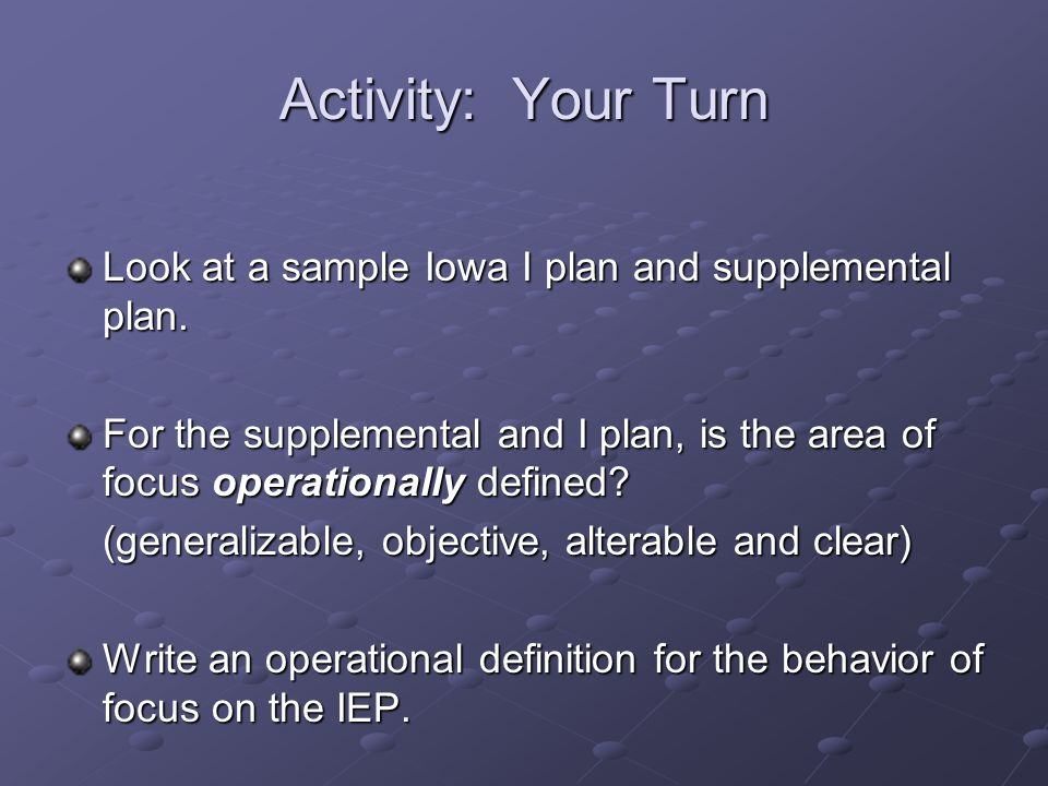 Activity: Your Turn Look at a sample Iowa I plan and supplemental plan.