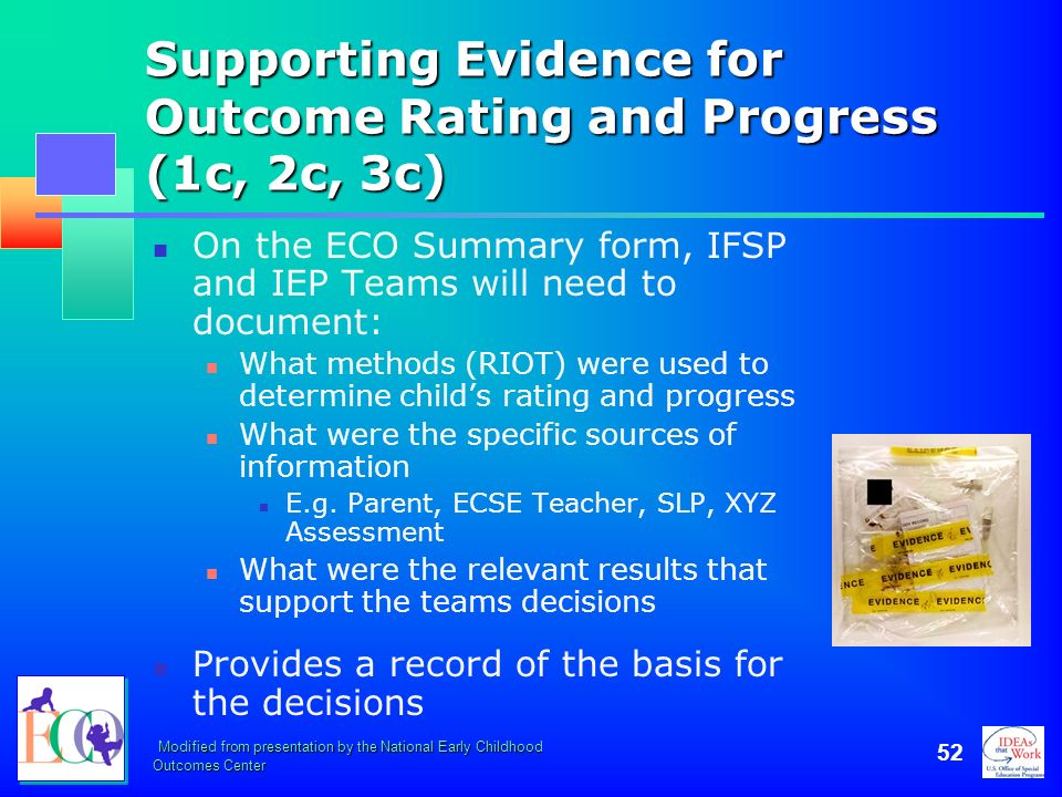 Modified from presentation by the National Early Childhood Outcomes Center 52 Supporting Evidence for Outcome Rating and Progress (1c, 2c, 3c) On the