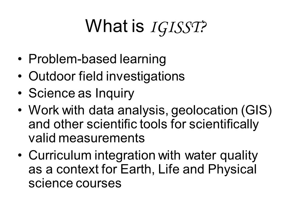 What is IGISST.