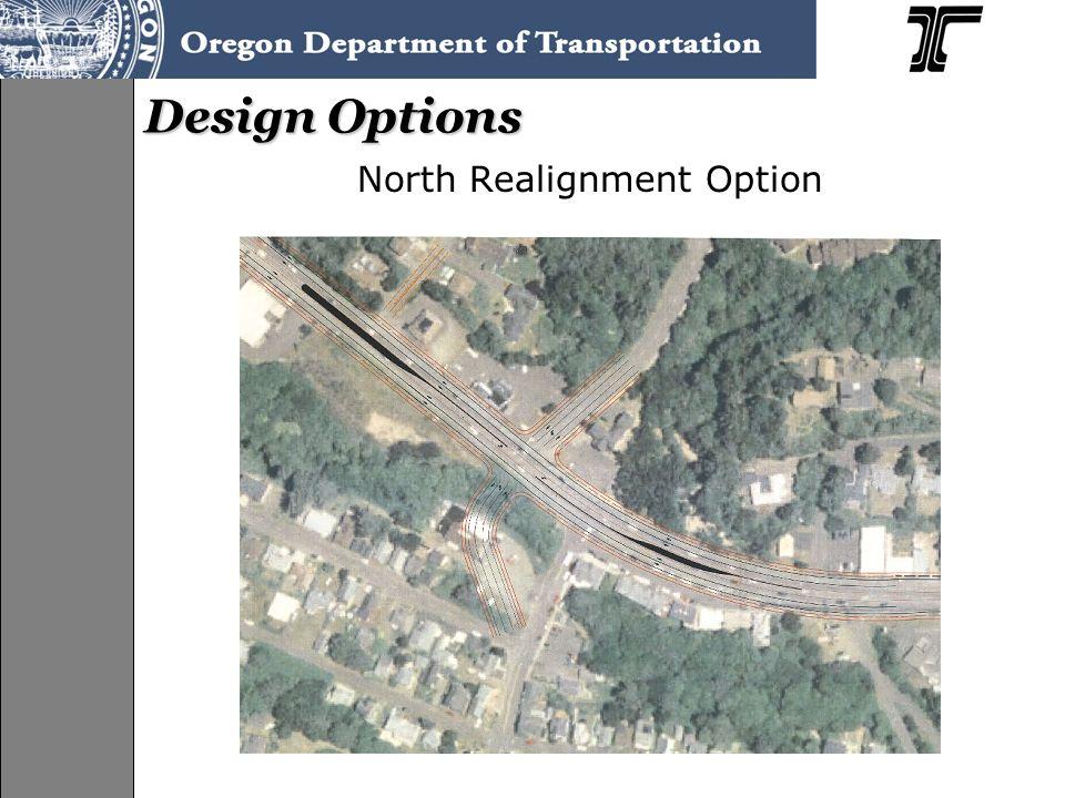 Design Options North Realignment Option