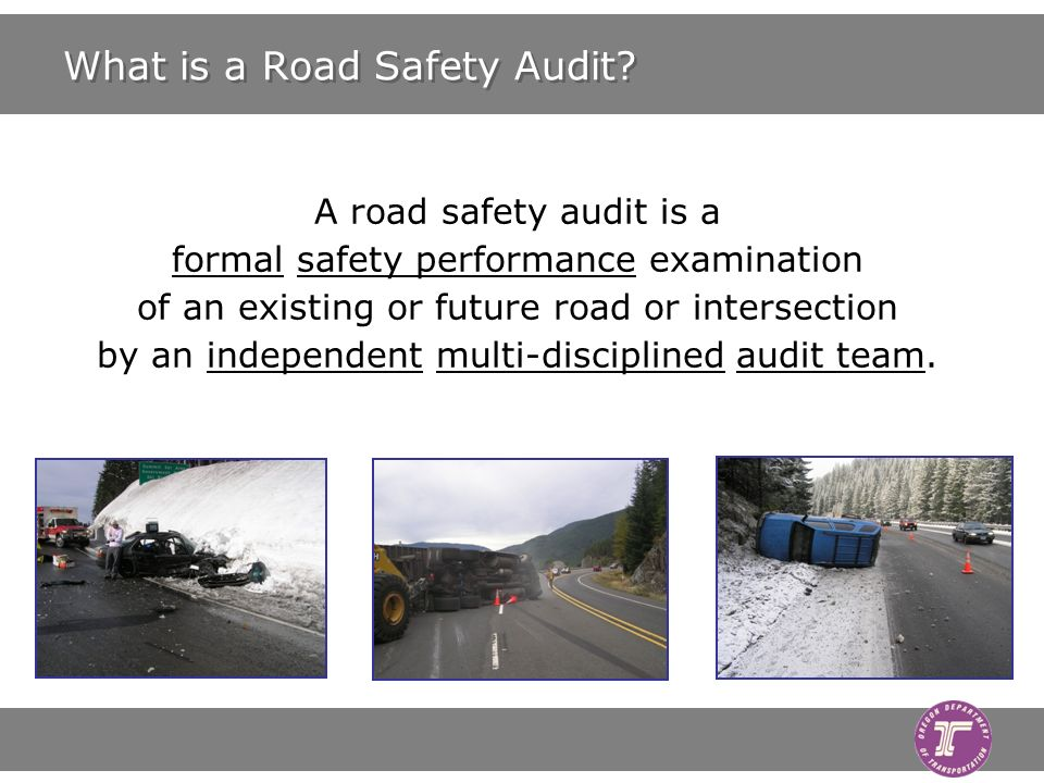 What is a Road Safety Audit.