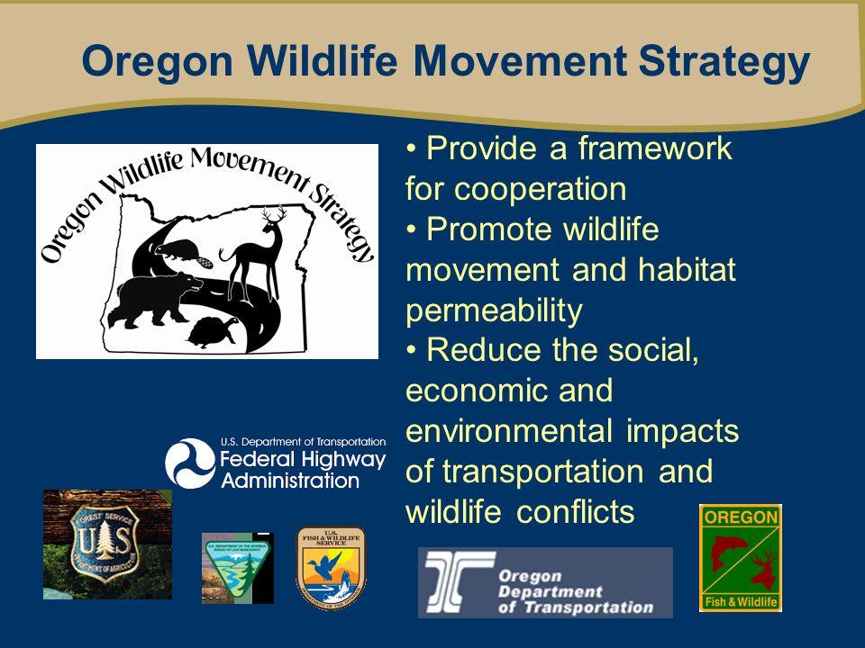 Oregon Wildlife Movement Strategy ODFW data collection