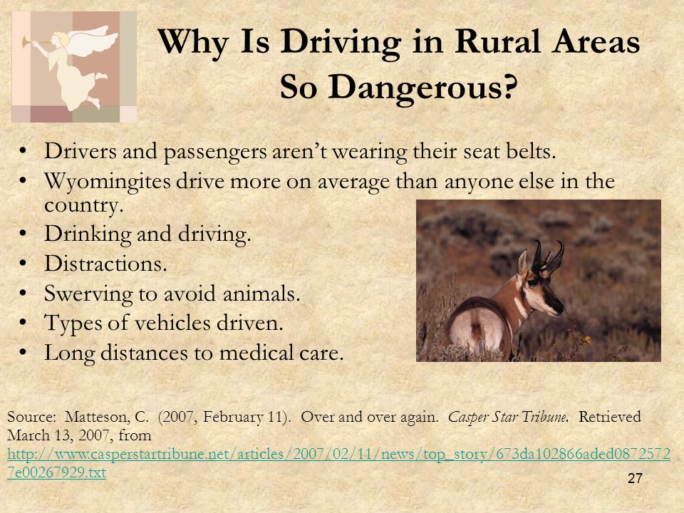 27 Why Is Driving in Rural Areas So Dangerous.