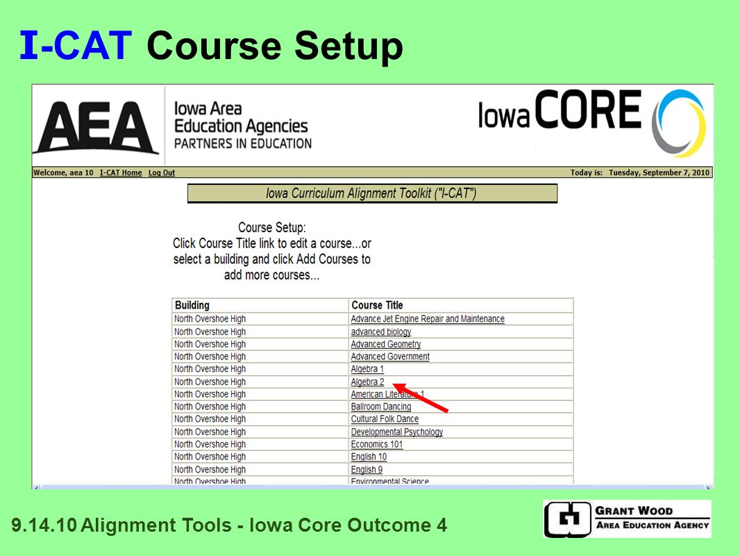 I -CAT Main Page: Select Subject 9.14.10 Alignment Tools - Iowa Core Outcome 4
