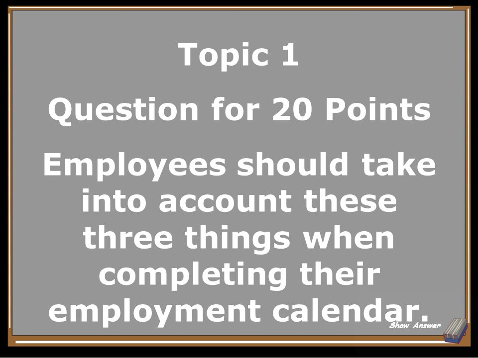Topic 1 Answer for 15 Points To accommodate agency/school needs.