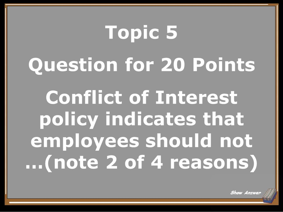 Topic 5 Answer for 15 Points 1. Interfers with agency responsibilities.