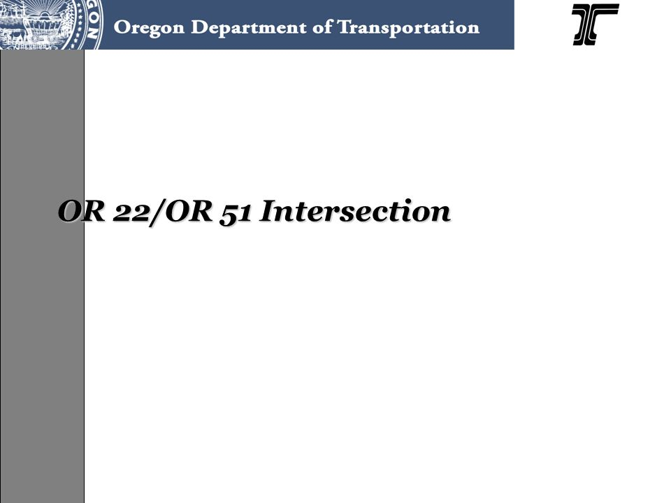 OR 22/OR 51 Intersection