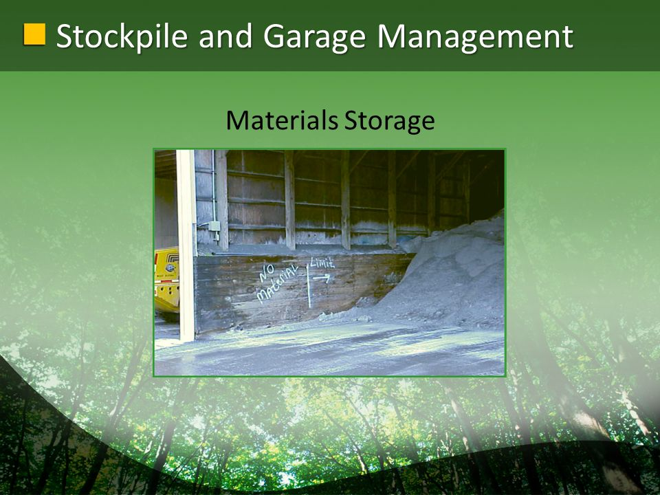 Stockpile and Garage Management Materials Storage