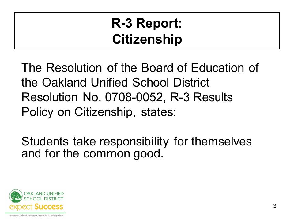 3 The Resolution of the Board of Education of the Oakland Unified School District Resolution No.