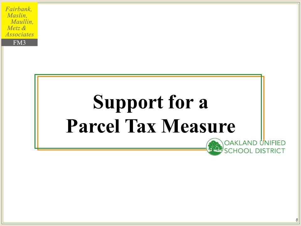 8 Support for a Parcel Tax Measure