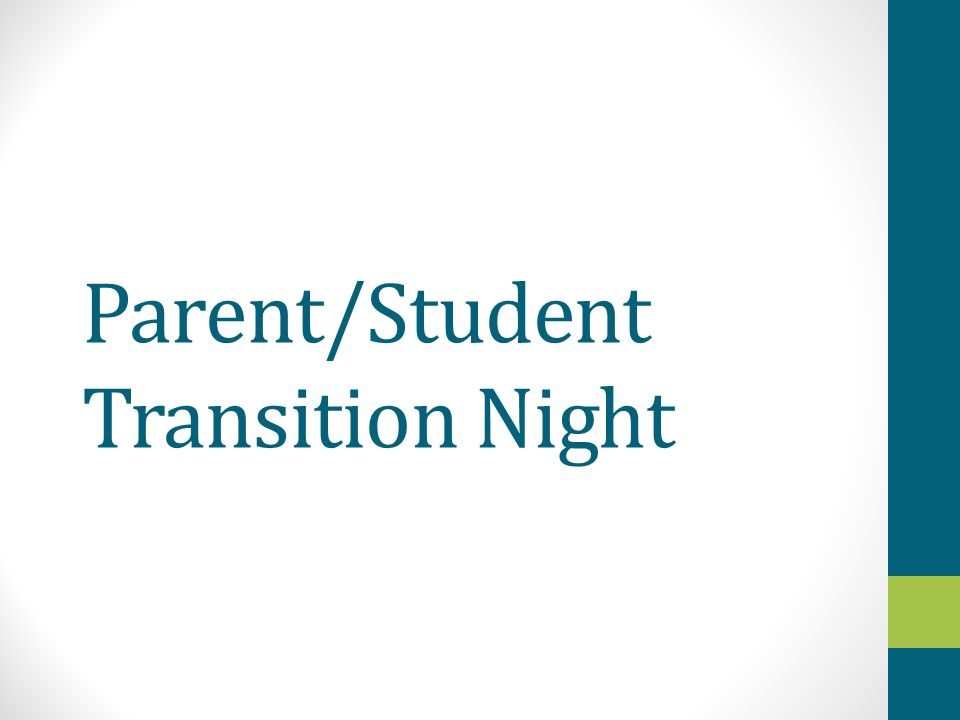 Parent/Student Transition Night
