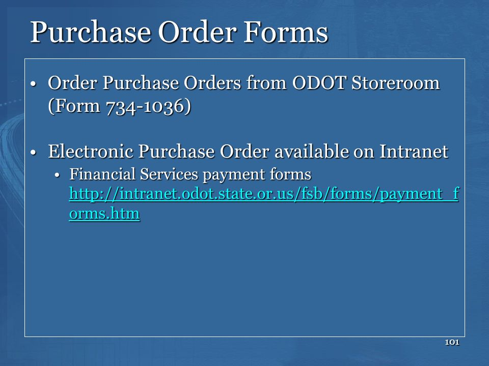 101 Purchase Order Forms Order Purchase Orders from ODOT Storeroom (Form 734-1036)Order Purchase Orders from ODOT Storeroom (Form 734-1036) Electronic