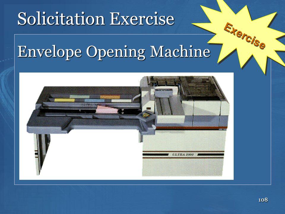 108 Solicitation Exercise Envelope Opening Machine Exercise