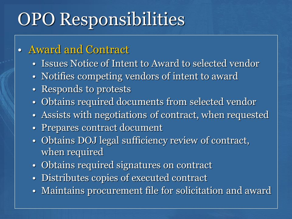 127 OPO Responsibilities Award and ContractAward and Contract Issues Notice of Intent to Award to selected vendorIssues Notice of Intent to Award to s