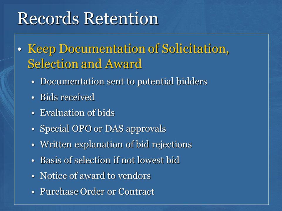 150 Records Retention Keep Documentation of Solicitation, Selection and AwardKeep Documentation of Solicitation, Selection and Award Documentation sen