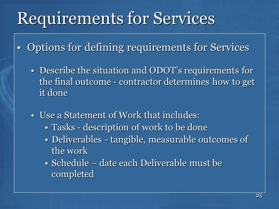 25 Requirements for Services Options for defining requirements for ServicesOptions for defining requirements for Services Describe the situation and O