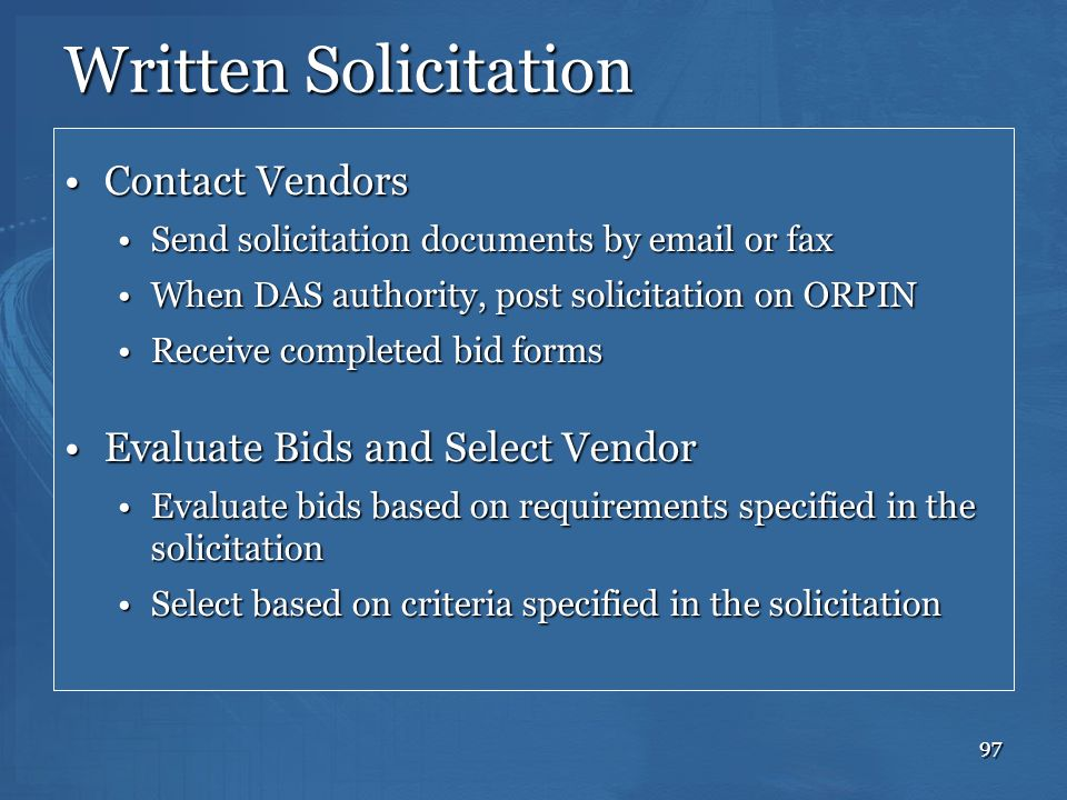 97 Written Solicitation Contact VendorsContact Vendors Send solicitation documents by email or faxSend solicitation documents by email or fax When DAS