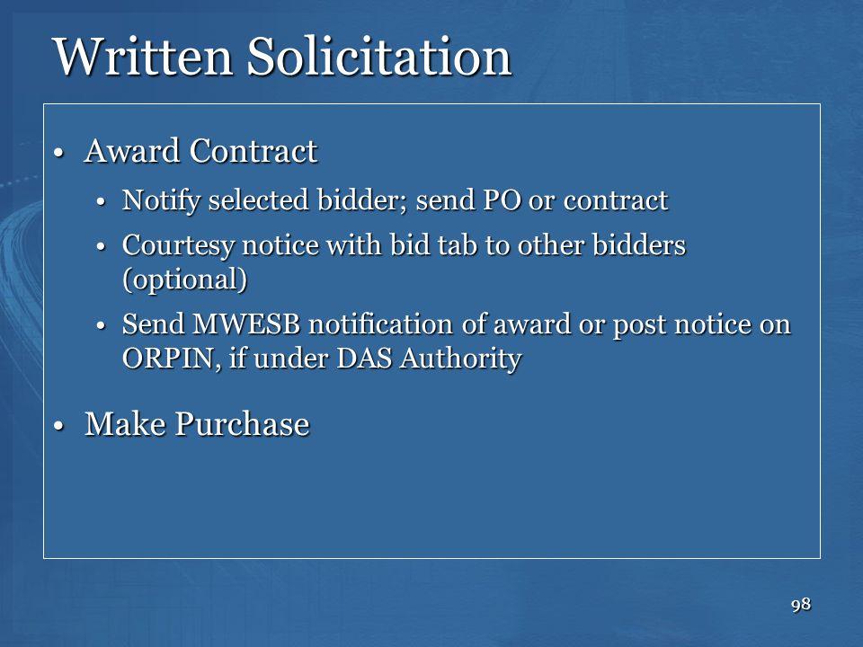 98 Written Solicitation Award ContractAward Contract Notify selected bidder; send PO or contractNotify selected bidder; send PO or contract Courtesy n