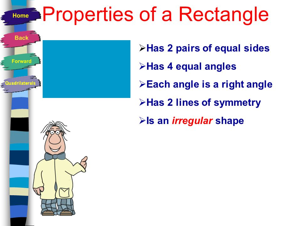 How many lines of symmetry does a rectangle have? 1 2