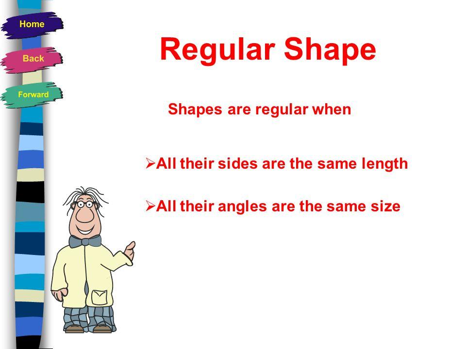 Key Words Parallel Perpendicular Diagonal Vertex Bisect Regular Shape
