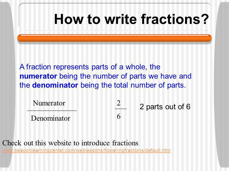 Fractions What to study.