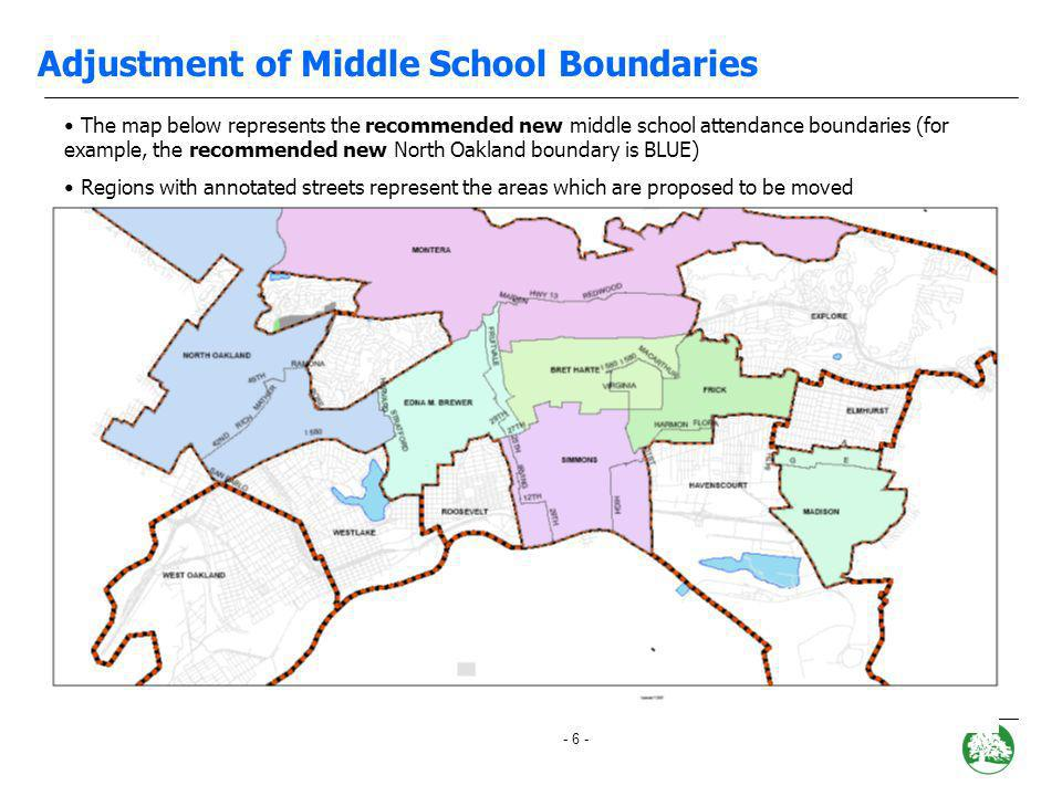 - 5 - Adjustment of Middle School Boundaries Recommendation Right size attendance boundaries across the district as shown on the next page. These adju