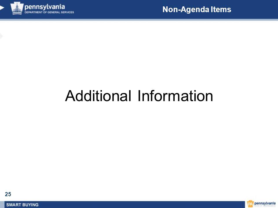25 Non-Agenda Items Additional Information